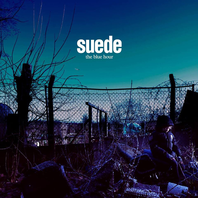 Suede / The Blue Hour