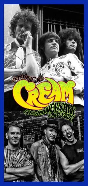 Music of Cream - 50th Anniversary World Tour