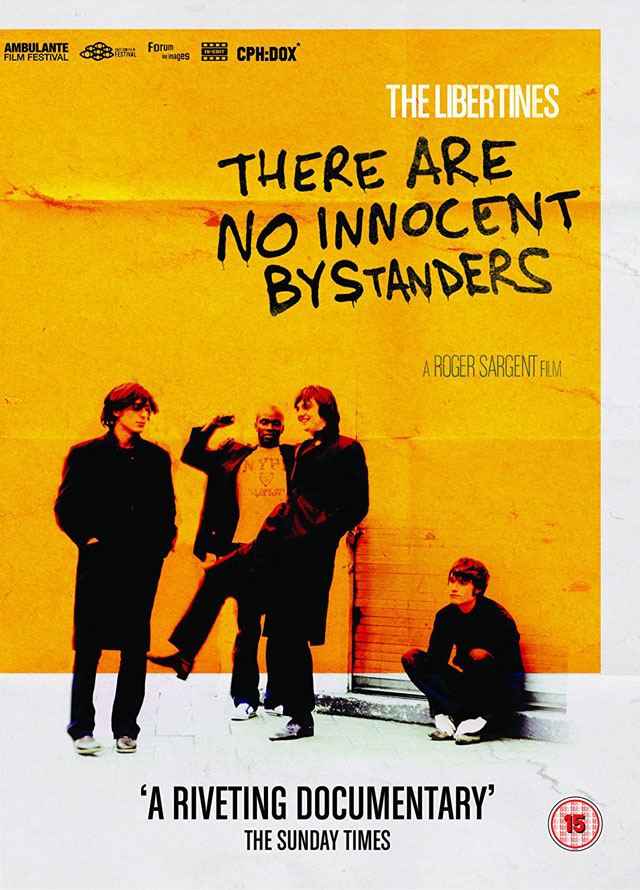 The Libertines / There Are No Innocent Bystanders