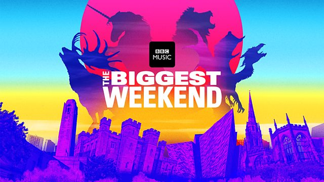 BBC Music - The Biggest Weekend