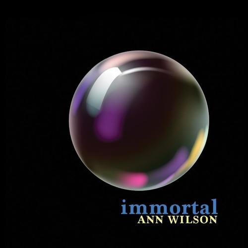 Ann Wilson / Immortal
