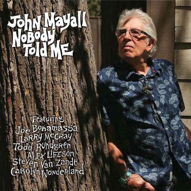 John Mayall / Nobody Told Me