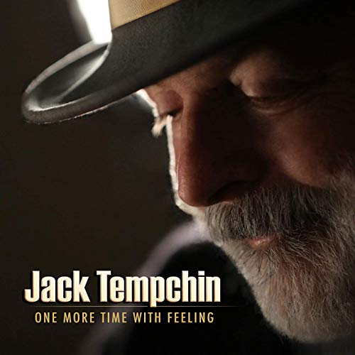 Jack Tempchin / One More Time With Feeling