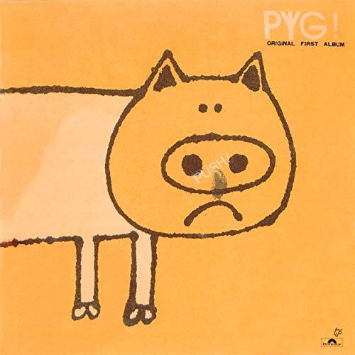 PYG / PYG! (オリジナル ファースト アルバム)