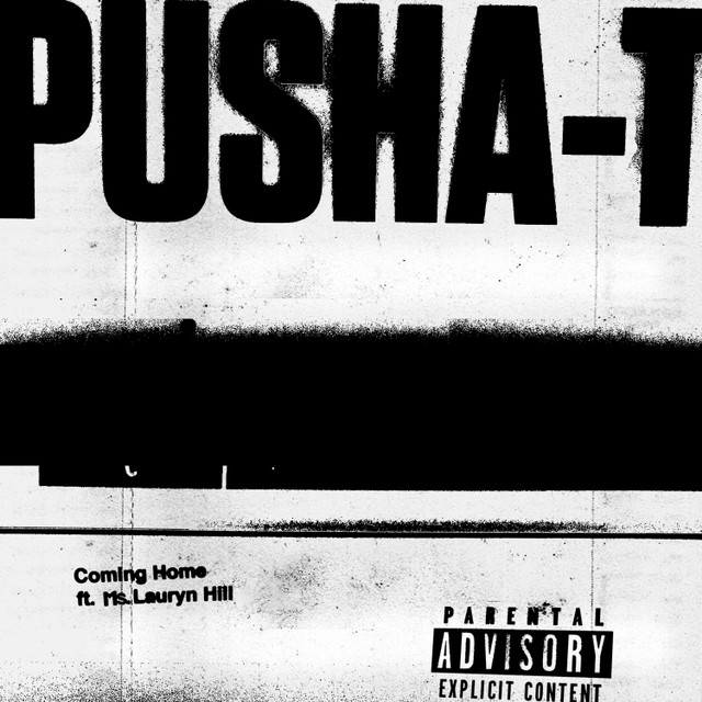 Pusha T - Coming Home (ft. Ms. Lauryn Hill)