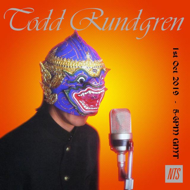 NTS Radio / Todd Rundgren - 1st October 2019