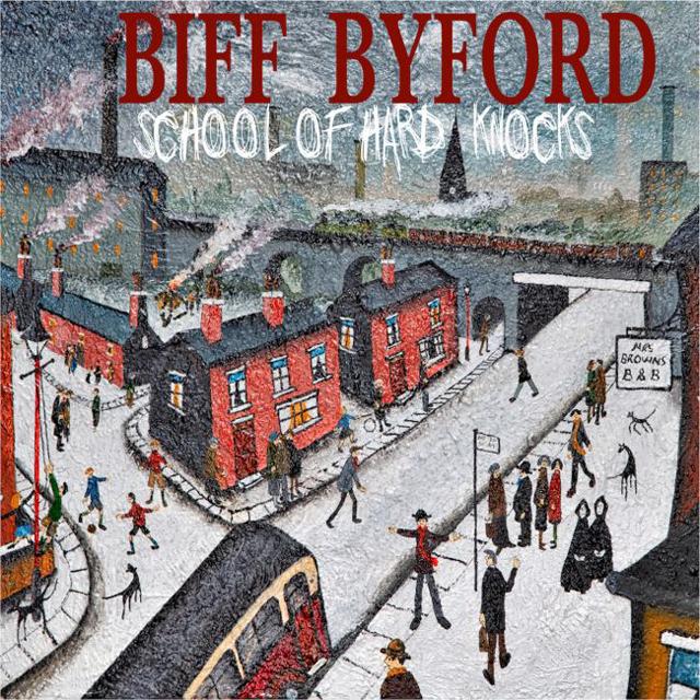 Biff Byford / School Of Hard Knocks