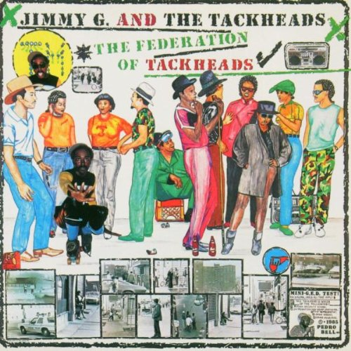 Jimmy G and the Tackheads / Federation Of Tackheads