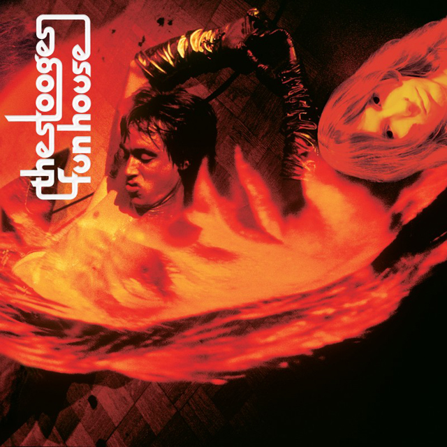 The Stooges / Fun House