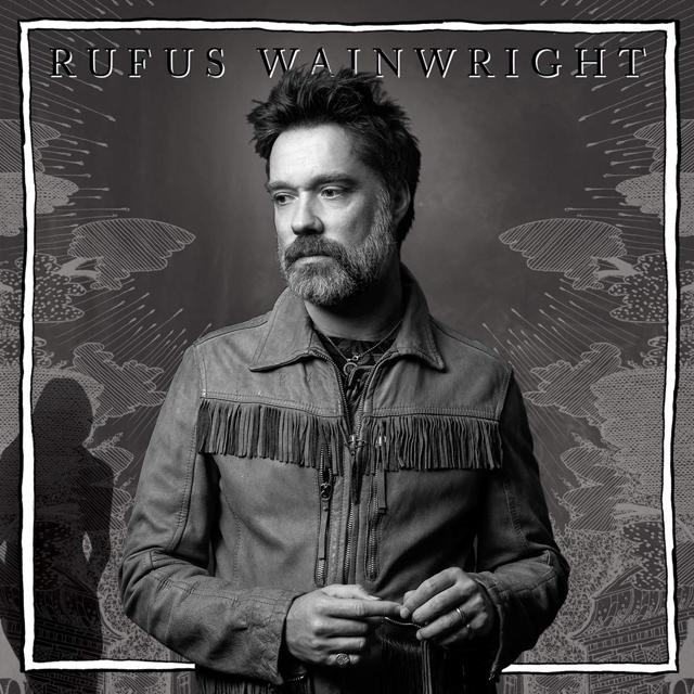 Rufus Wainwright / Unfollow the Rules