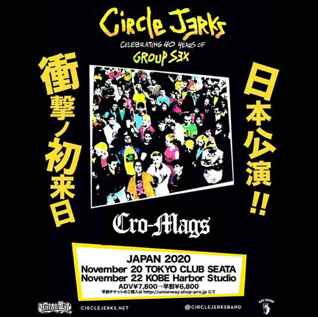 Circle Jerks CELEBRATING 40 YEARS OF GROUP SEX JAPAN TOUR 2020