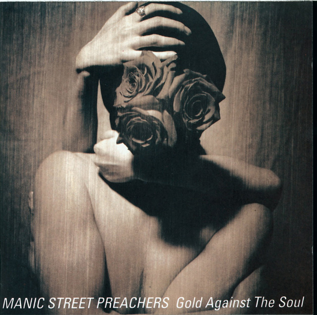 Manic Street Preachers / Gold Against The Soul