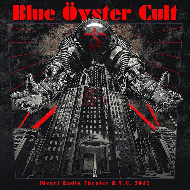 Blue Öyster Cult / iHeart Radio Theater N.Y.C. 2012