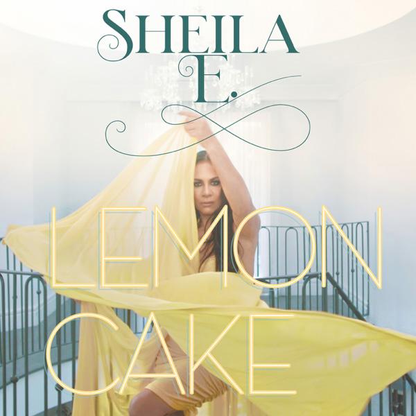 Sheila E. / Lemon Cake