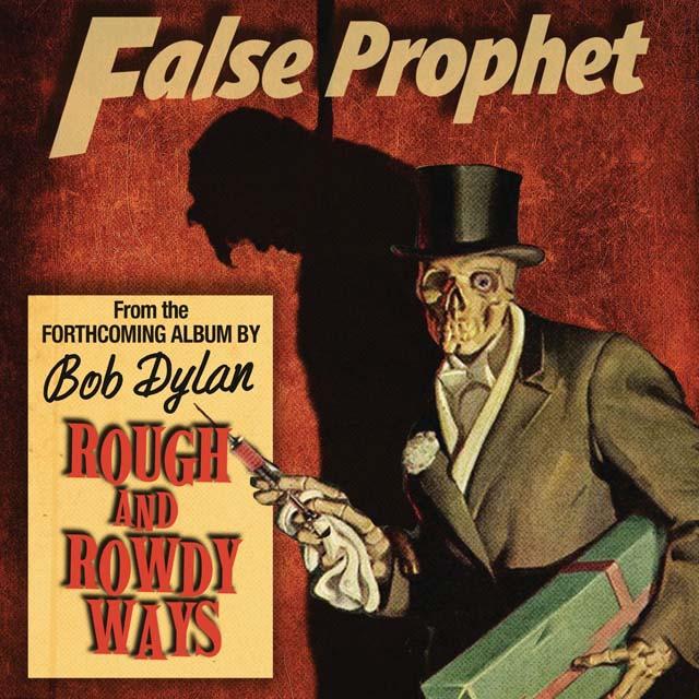 Bob Dylan / False Prophet