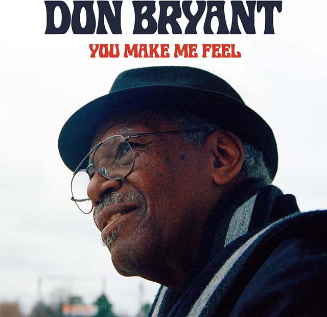 Don Bryant / You Make Me Feel