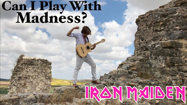 IRON MAIDEN - Can I Play With Madness? (Acoustic) by Thomas Zwijsen - Nylon Maiden
