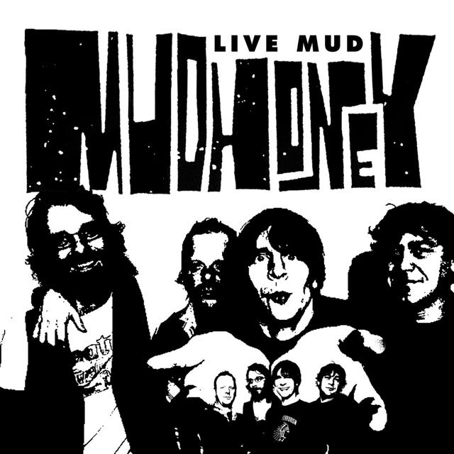 Mudhoney / Live Mud
