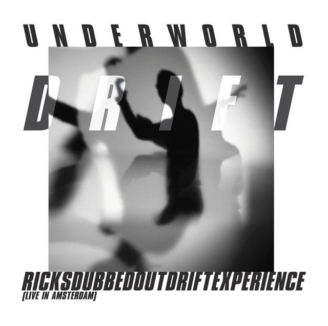 Underworld / RicksDubbedOutDriftExperience (Live in Amsterdam)
