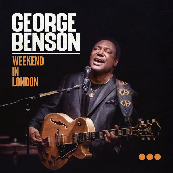 George Benson / Weekend In London