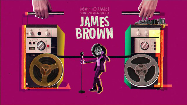 Get Down, The Influence Of James Brown
