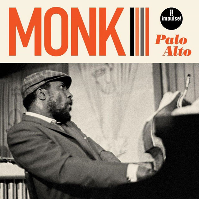 Thelonious Monk / Palo Alto