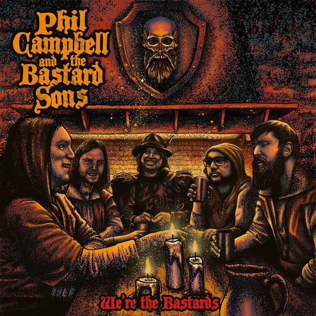 Phil Campbell and the Bastard Sons / We're The Bastards