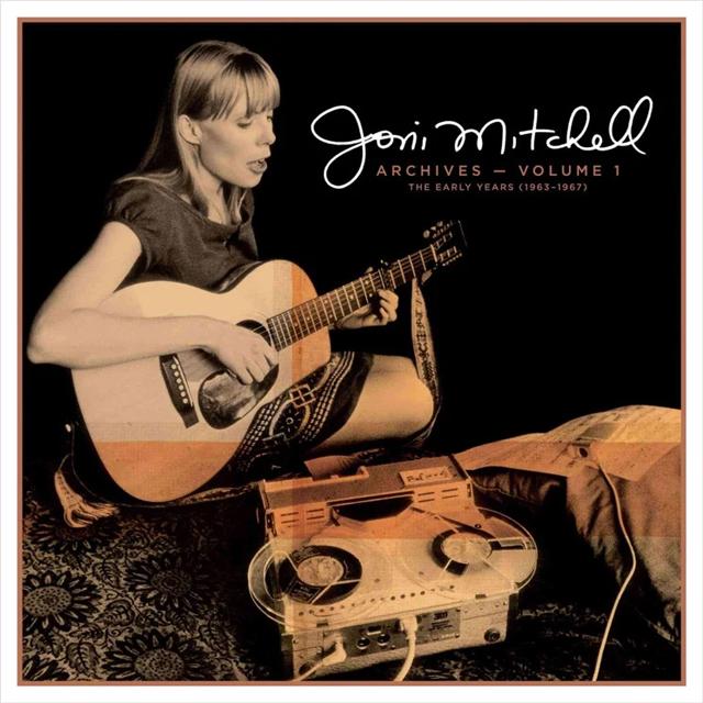 Joni Mitchell / Joni Mitchell Archives Volume 1: The Early Years (1963-1967)