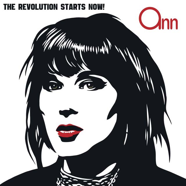 Ann Wilson / The Revolution Starts Now!
