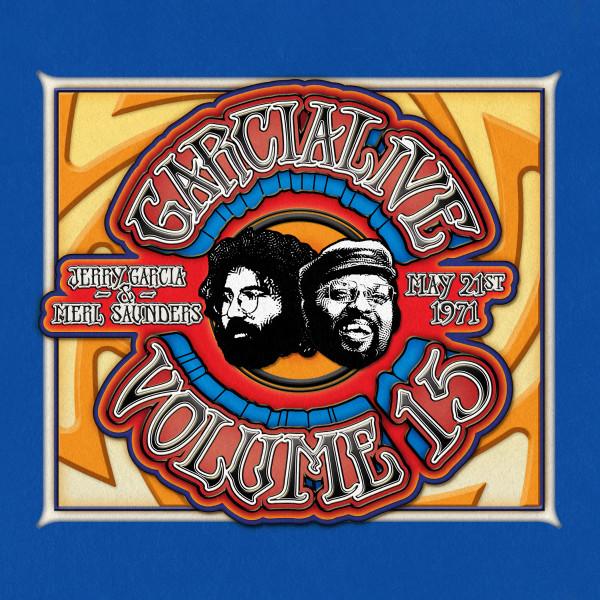 Jerry Garcia & Merl Saunders / GarciaLive Volume 15: 05/21/71 Keystone Korner
