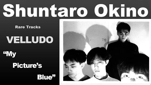 【Rare Tracks】Velludo - My Picture's Blue (Unreleased/1988)