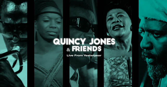 Quincy Jones & Friends Live From Yesteryear Collection