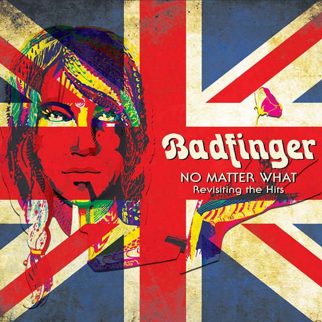 Badfinger / No Matter What - Revisiting The Hits