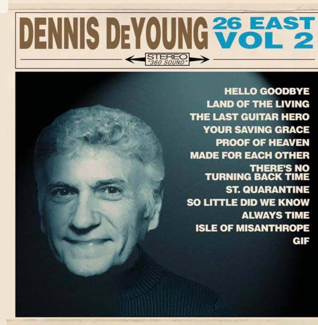 Dennis DeYoung / 26 East, Vol. 2