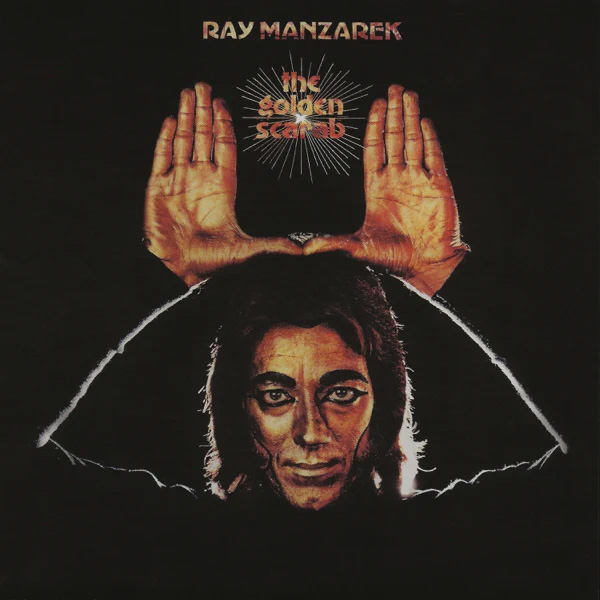 Ray Manzarek / The Golden Scarab
