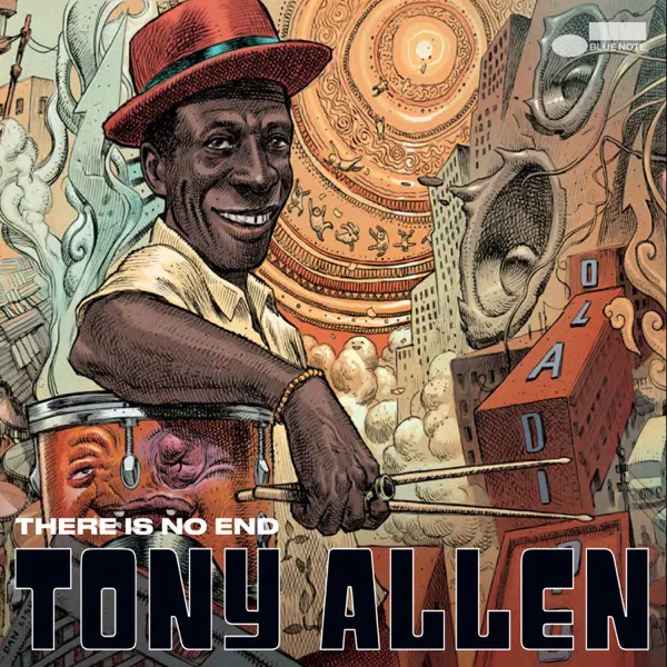 Tony Allen / There Is No End