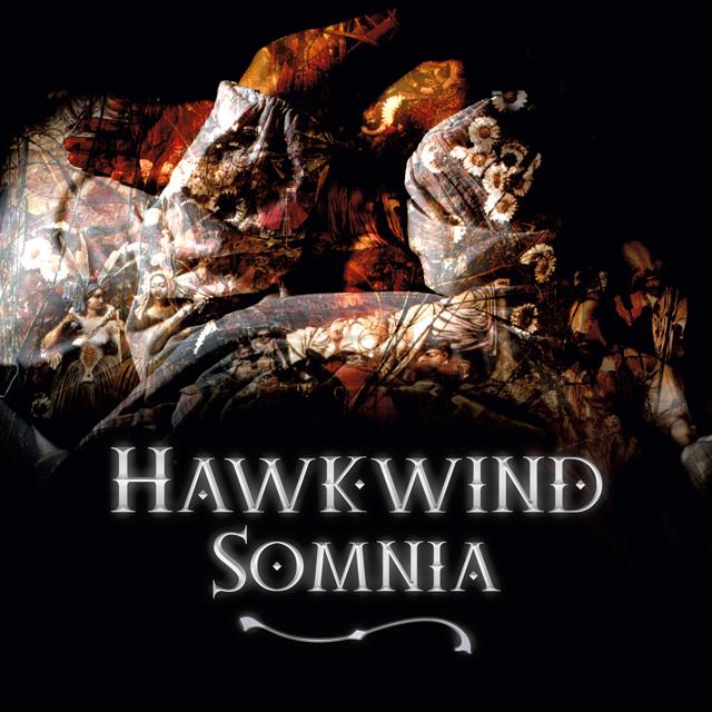 Hawkwind / Somnia