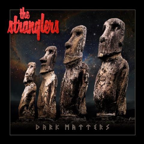 The Stranglers / Dark Matters