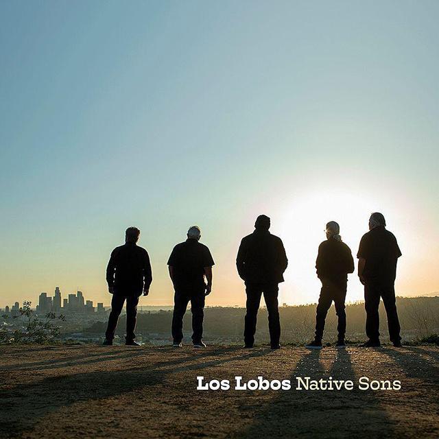 Los Lobos / Native Sons