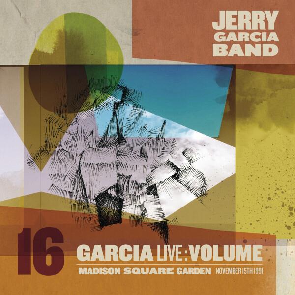 Jerry Garcia Band / GarciaLive Volume 16: November 15th, 1991 Madison Square Garden