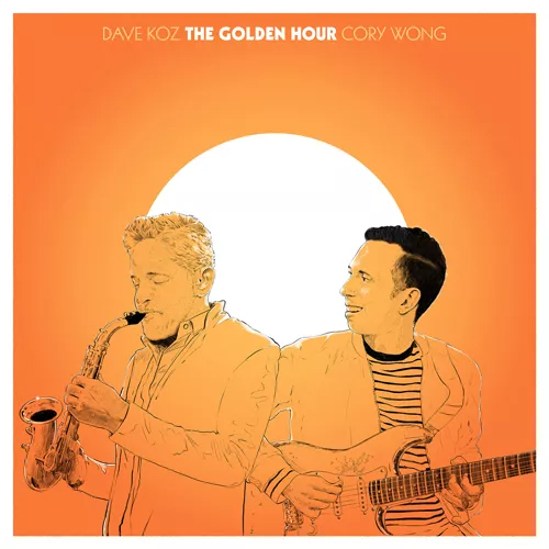 Dave Koz and Cory Wong / The Golden Hour