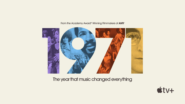 1971: The Year That Music Changed Everything  | Apple TV+