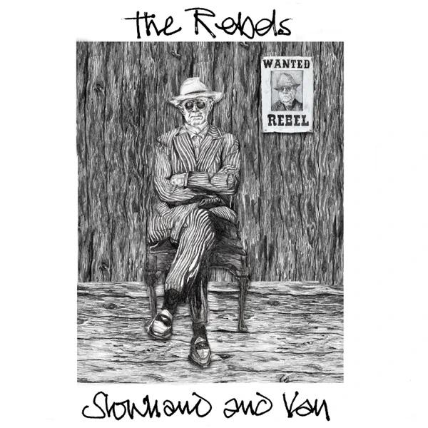 Slowhand & Van / The Rebels
