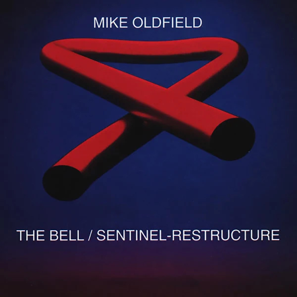 Mike Oldfield / The Bell / Sentinel-Restructure (Remixes)