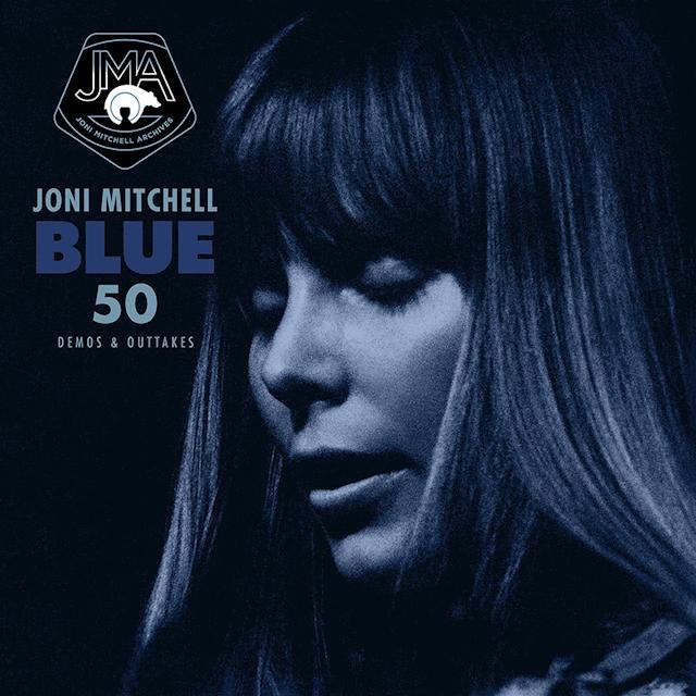 Joni Mitchell / Blue 50 (Demos & Outtakes)
