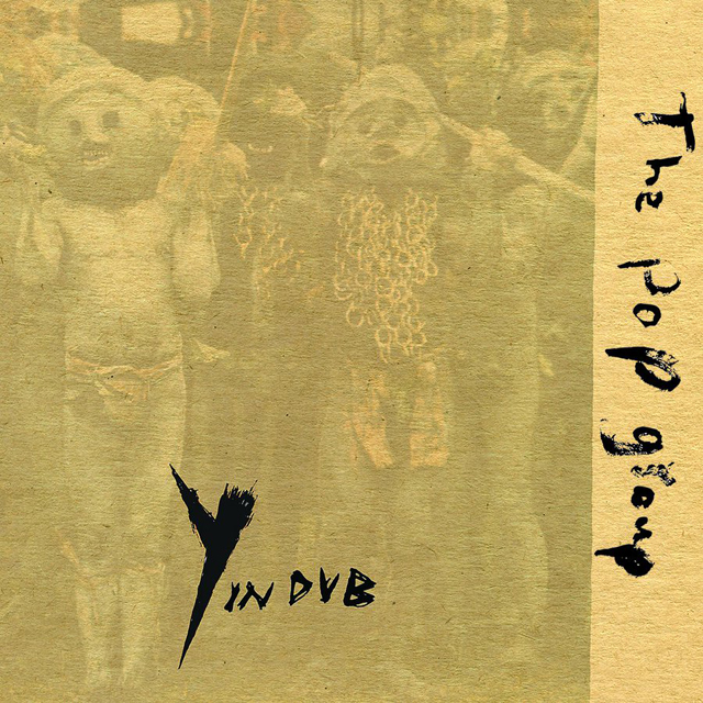 The Pop Group / Y in Dub