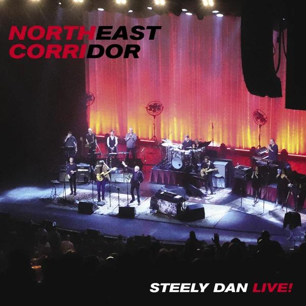 Steely Dan / Northeast Corridor: Steely Dan Live!