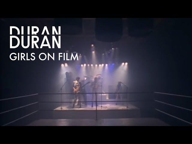Duran Duran - Girls On Film (Official Music Video)