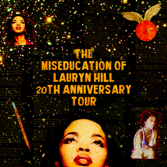 THE MISEDUCATION OF LAURYN HILL ANNIVERSARY TOUR