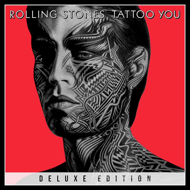 The Rolling Stones / Tattoo You - 40th Anniversary Editions